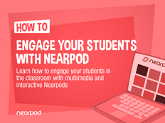 ENGAGED_How-to-engage-your-students-with-Nearpod.jpg